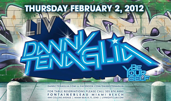 danny-tenaglia-liv-night-club-miami-beach-be-your-self