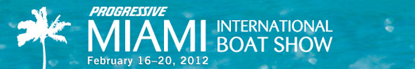 Progressive Insurance Miami International Boat Show February 16-20, 2012