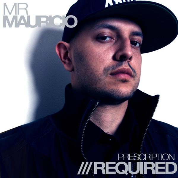 Mr Mauricio-prescription-required